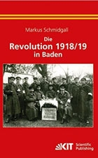 Die Revolution 1918/19 in Baden
